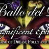 "IL BALLO DEL DOGE – XXVI Edizione – ""The Magnificent Ephemeral"" In Praise of Dream, Folly and Sin"